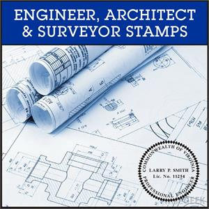 Professional Engineer, Architect, Surveyor and Geologist Seals and Stamps